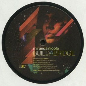 Miranda Nicole - Build A Bridge (incl. Jihad Muhammad Remixes)