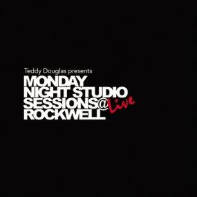 V.A. - Teddy Douglas presents Monday Night Studio Sessions Live @ Rockwell