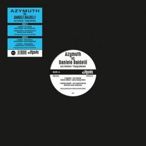 Azymuth vs Daniele Baldelli - Jazz Carnival / Young Embrace EP