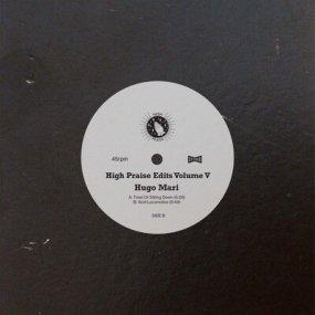 Hugo Mari - High Praise Edits 5