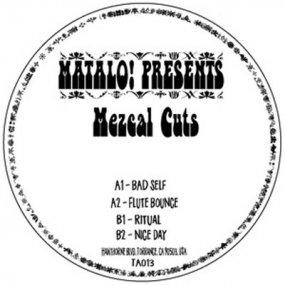 Matalo! presents - Mezcal Cuts