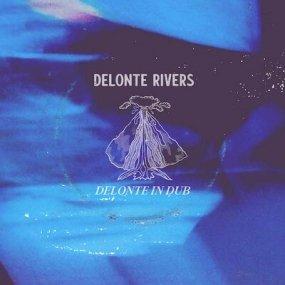 Delonte Rivers - Delonte In Dub