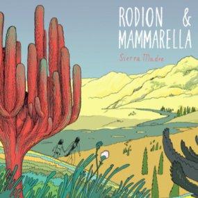 Rodion & Mammarella - Sierra Madre