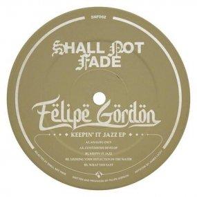 Felipe Gordon - Keepin' It Jazz EP
