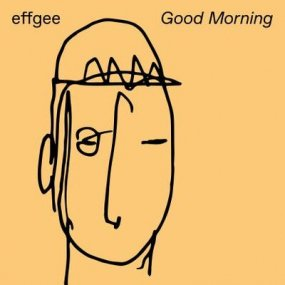 Effgee - Good Morning