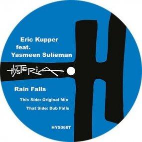 Eric Kupper feat. Yasmeen Sulieman - Rain Falls