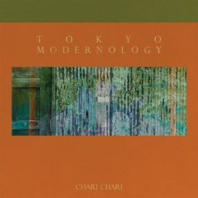 Chari Chari - Tokyo Modernology