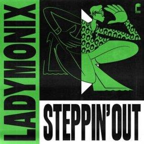 Ladymonix - Steppin' Out (incl. Waajeed Remix)
