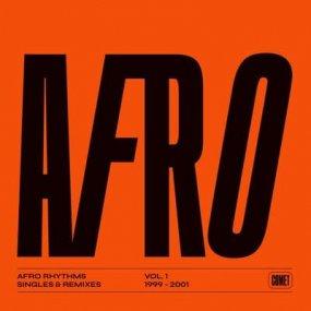 V.A. - Afro Rhythms Vol. 1, Single & Remixes 1999-2001