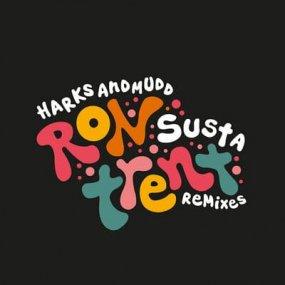 Harks & Mudd - Susta (Ron Trent Remixes)