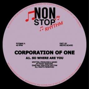 Corporation Of One - So Where Are You / Vanessa Del Rio