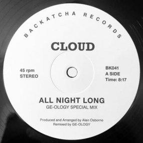 Cloud - All Night Long (GE-OLOGY Remixes)