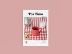 Tea Time - 紅茶がもっと好きなる本 Vol.3