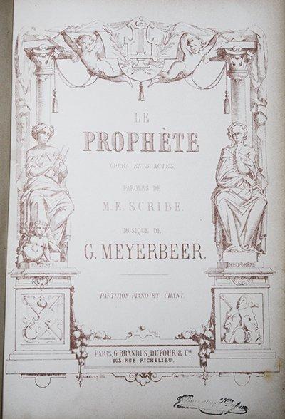 マイアベーア 歌劇『預言者』 ヴォーカルスコア 1851~1858年頃 ...