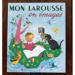 ビンテージ絵本: 『絵で見るわたしのラルース』 ラルース出版