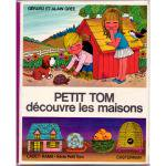 アラン・グレ 『プチ・トム、お家を見つける』