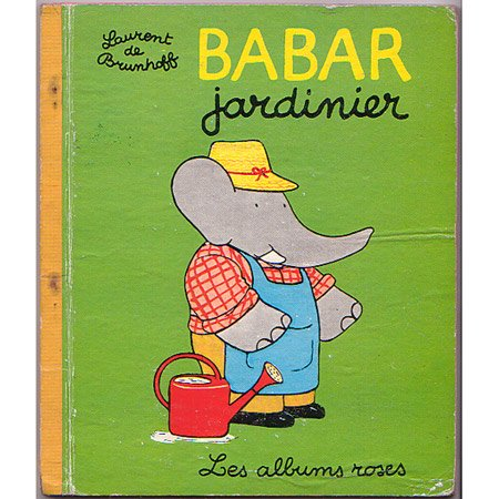 ヴィンテージ絵本 『ぞうのババール 園芸家に』 1967年