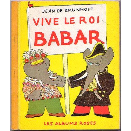 ヴィンテージ絵本 『ぞうのババール 王様バンザイ』 1969年    アンティーク楽譜やシャンソ
