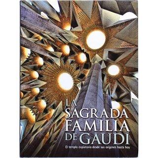 La Sagrada Familia de Gaudi: ガウディのサグラダ・ファミリア
