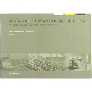 Sustainable Urban Housing in China: Principles and Case Studies for Low-Energy Design