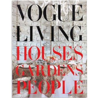 Vogue Living: Houses, Gardens, People ヴォーグ・リビング:住宅、庭園、人々