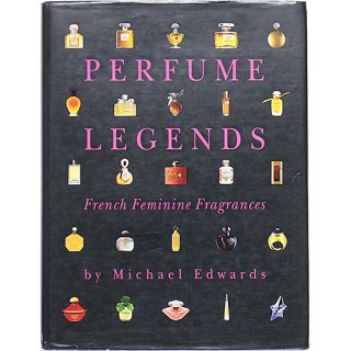 Perfume Legends: French Feminine Fragrances パヒュームレジェンド