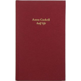 Anna Gaskell: Half Life アンナ・ギャスケル