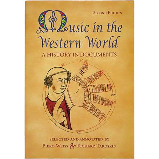 Music In the Western World: A History in Documents 西洋の音楽