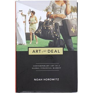 Art of the Deal: Contemporary Art in a Global Financial Market ディールのアート
