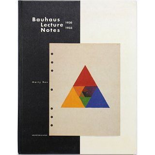 Bauhaus Lecture Notes 1930-1933 バウハウス講義ノート 1930-1933