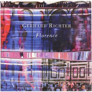 Gerhard Richter: Florence ゲルハルト・リヒター:フィレンツェ