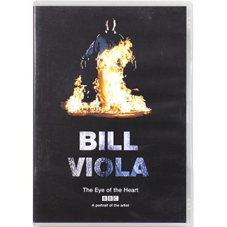 BILL VIOLA: The Eye of the Heart - A portrait of the artist ビル・ヴィオラ