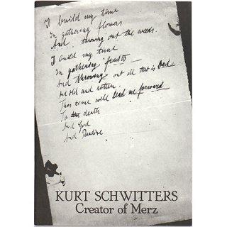 Kurt Schwitters: Creator of Merz クルト・シュヴィッタース