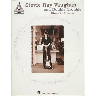Stevie Ray Vaughan and Double Trouble - Blues At Sunrise スティーヴィー・レイ・ヴォーン