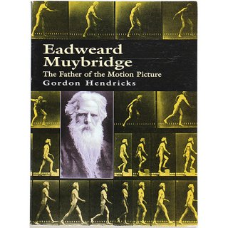 <img class='new_mark_img1' src='//img.shop-pro.jp/img/new/icons5.gif' style='border:none;display:inline;margin:0px;padding:0px;width:auto;' />Eadweard Muybridge: The Father of the Motion Picture エドワード・マイブリッジ:映画の父