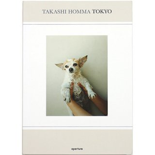 Takashi Homma: Tokyo ホンマタカシ:東京