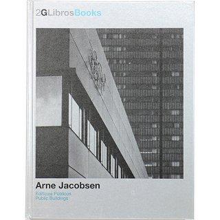 Arne Jacobsen: Edificios Publicos / Public Buildings (2G Libros Books) アルネ・ヤコブセン