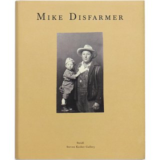 Mike Disfarmer: Original Disfarmer Photographs マイク・ディスファーマー