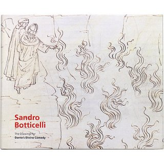 Sandro Botticelli: The Drawings for Dante's Divine Comedy ボッティチェッリ:ダンテ『神曲』素描集