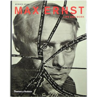 Max Ernst: Life And Work : an Autobiographical Collage マックス・エルンスト