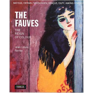 The Fauves: The Reign of Colour 野獣派:色の支配