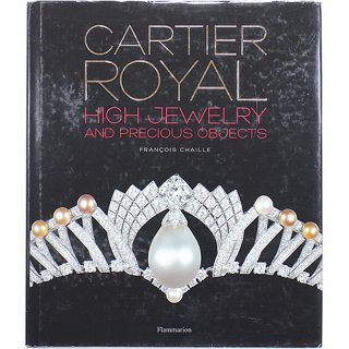 Cartier Royal: High Jewelry and Precious Objects カルティエ ロワイヤル