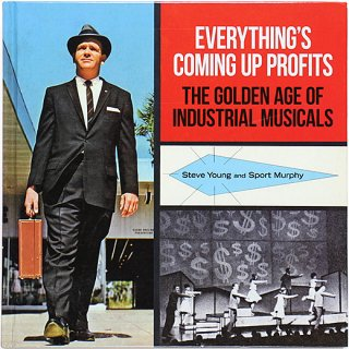<img class='new_mark_img1' src='//img.shop-pro.jp/img/new/icons5.gif' style='border:none;display:inline;margin:0px;padding:0px;width:auto;' />Everything's Coming Up Profits: The Golden Age of Industrial Musicals
