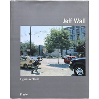 <img class='new_mark_img1' src='//img.shop-pro.jp/img/new/icons5.gif' style='border:none;display:inline;margin:0px;padding:0px;width:auto;' />Jeff Wall: Figures & Places - Selected Works from 1978-2000 ジェフ・ウォール