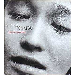 Shomei Tomatsu: Skin of the Nation 東松照明:スキン・オブ・ザ・ネーション