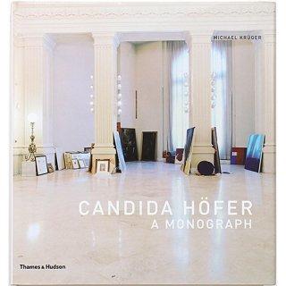 Candida Hofer: A Monograph カンディダ・へーファー:モノグラフ
