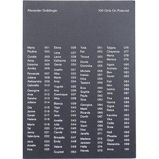 Alexander Gnadinger: 100 Girls on Polaroid