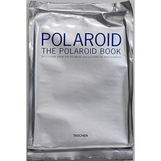 The Polaroid Book: Selections From the Polaroid Collections of Photography ポラロイド・ブック