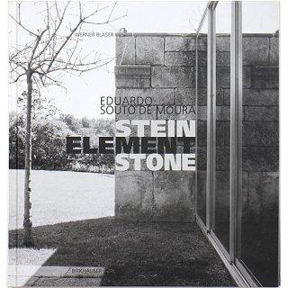 Eduardo Souto De Moura: Stein Element Stone エドゥアルド・ソウト・デ・モウラ:石