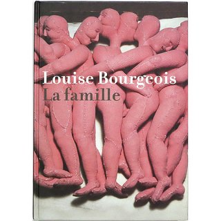 <img class='new_mark_img1' src='//img.shop-pro.jp/img/new/icons5.gif' style='border:none;display:inline;margin:0px;padding:0px;width:auto;' />Louise Bourgeois: La Famille ルイーズ・ブルジョワ:家族